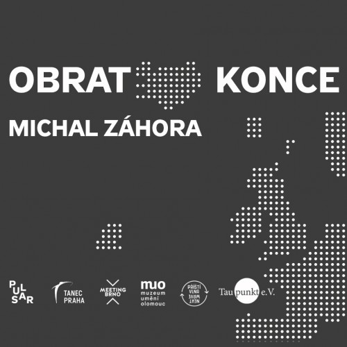 Michal Záhora, Pulsar: Turnover of the End | Europe to the Omega point